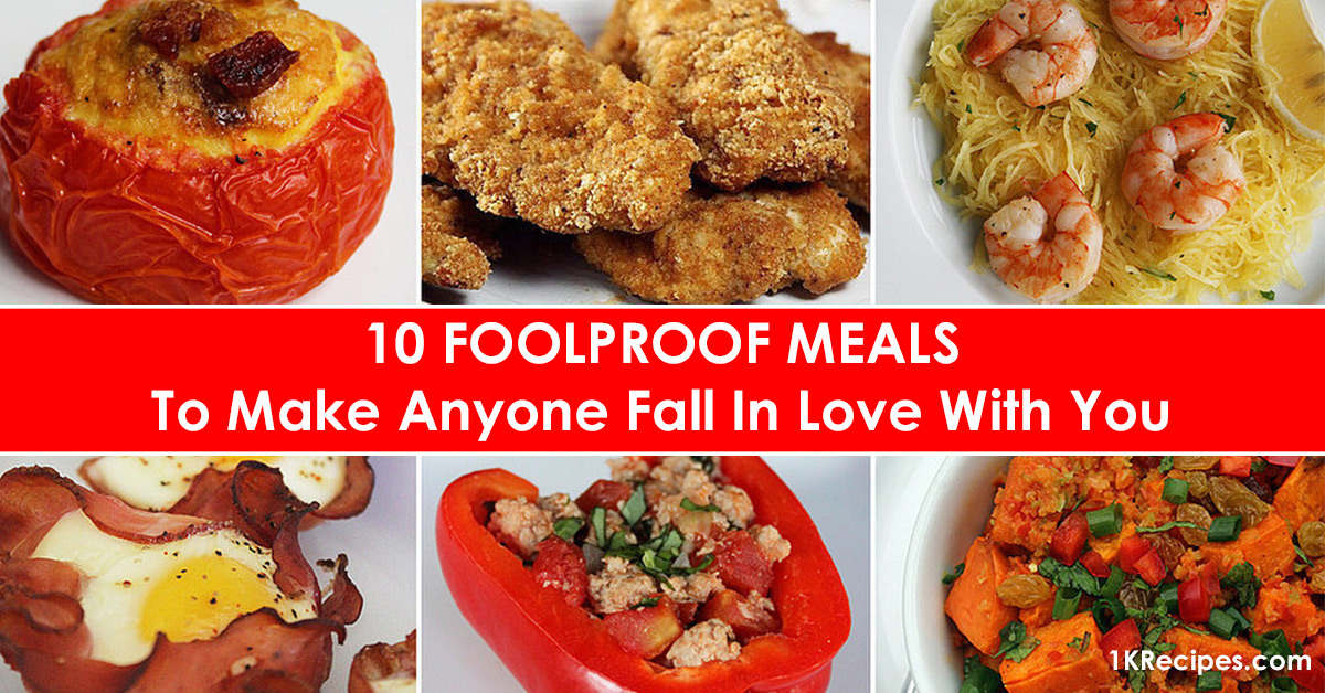 10-foolproof-meals-to-make-anyone-fall-in-love-with-you